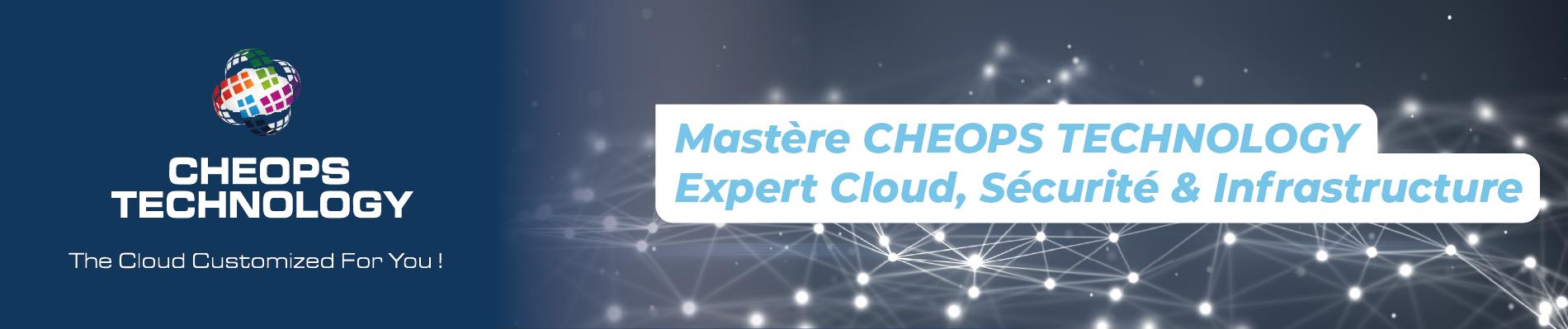 Mastère CHEOPS TECHNOLOGY Expert cloud, sécurité et infrastructure